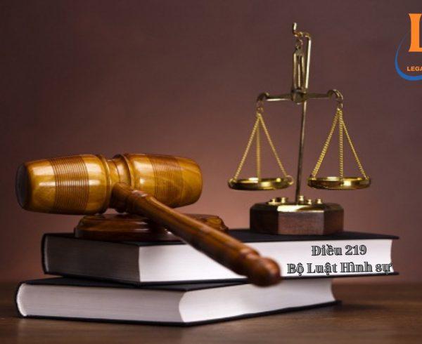 điều 219 bộ luật hình sự 2015